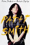 Patti Smith An Unauthorized Biography