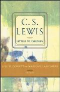 C. S. Lewis' Letters To Children by C. S. Lewis