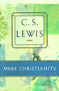 Mere Christianity :compromising the case for Christianity, Christian behaviour, and beyond personality