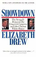 Showdown: The Struggle Between the Gingrich Congress and the Clinton White House