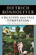 Creation & Fall Temptation Two Biblical