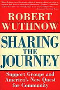 Sharing the Journey Support Groups & the Quest for a New Community