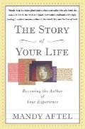 The Story of Your Life: Becoming the Author of Your Experience Cover