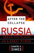 After The Collapse Russia Seeks Its Plac