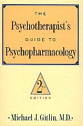 The Psychotherapist's Guide to Psychopharmacology Cover