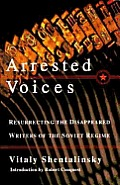 Arrested Voices Resurrecting The Disappe
