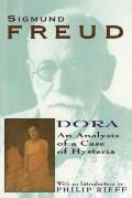 Dora: An Analysis of a Case of Hysteria (Collected Papers of Sigmund Freud) Cover