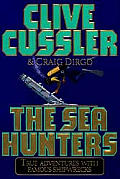 Sea Hunters True Adventures With Famous