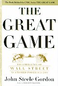 Great Game The Emergence Of Wall Street