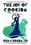 Joy of Cooking 1931 Facsimile Edition A Facsimile of the First Edition 1931
