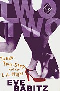Two By Two Tango Two Step & The La Night