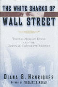 White Sharks Of Wall Street