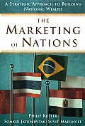 Marketing Of Nations A Strategic Approac