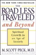 The Road Less Traveled and Beyond: Spiritual Growth in an Age of Anxiety Cover