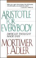 Aristotle For Everybody: Difficult Thought Made Easy Cover