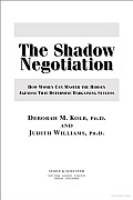 Shadow Negotiation How Women Can Master the Hidden Agendas That Determine Bargaining Success