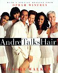 Andre Talks Hair
