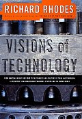Visions Of Technology A Century Of Vital