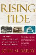 Rising Tide: The Great Mississippi Flood of 1927 and How It Changed America Cover