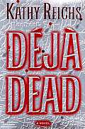Deja Dead: A Novel Cover