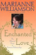 Enchanted Love: the Mystical Power of Intimate Relationships Cover