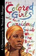 For Colored Girls Who Have Considered Suicide When the Rainbow Is Enuf Cover