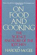 On Food & Cooking The Science & Lore Of