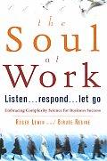 Soul At Work Listen Respond Let Go