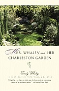 Mrs Whaley & Her Charleston Garden