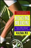 Bicycling Medicine Cycling Nutrition Physiology Injury Prevention & Treatment for Riders of All Levels