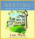 Nesting A Celebration Of Heart & Home