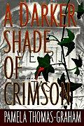 Darker Shade Of Crimson An Ivy League