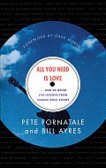 All You Need is Love: And 99 Other Life Lessons from Classic Rock Songs Cover