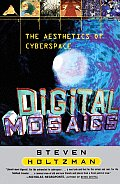 Digital Mosaics: The Aesthetics of Cyberspace