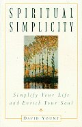 Spiritual Simplicity Simplify Your Lif