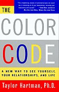 The Color Code: A New Way to See Yourself, Your Relationships, and Life Cover