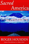 Sacred America: The Emerging Spirit of the People