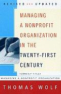 Managing a Nonprofit Organization in the Twenty First Century