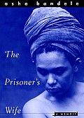 Prisoners Wife A Memoir