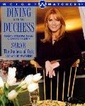 Dining with the Duchess - Signed Edition