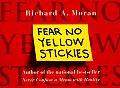 Fear No Yellow Stickies