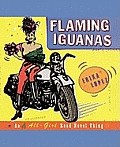 Flaming Iguanas: An Illustrated All-Girl Road Novel Thing Cover