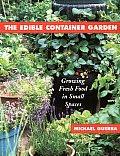 Edible Container Garden Growing Fresh
