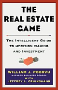 Real Estate Game The Intelligent Guide To Deci