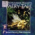 Midsummer Nights Faery Tale - Signed Edition