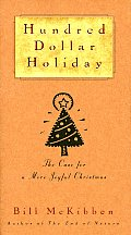 Hundred Dollar Holiday The Case for a More Joyful Christmas