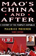 Maos China & After A History of the Peoples Republic Third Edition