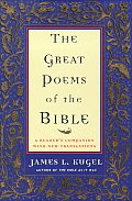 The Greatest Poems of the Bible: A Reader's Companion with New Translations Cover