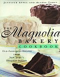 The Magnolia Bakery Cookbook: Old Fashioned Recipes from New York's Sweetest Bakery Cover