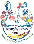 Transformation Soup Healing For The Sple